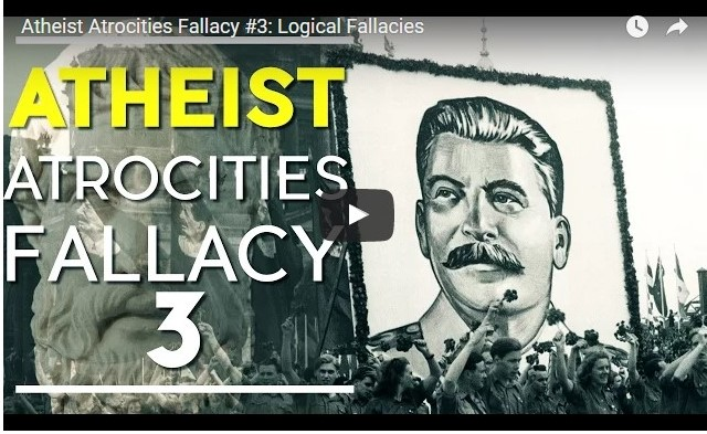The Atheist Atrocities Fallacy – Logical Fallacies (Video)