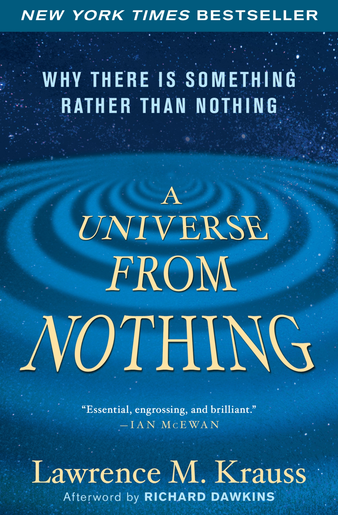 My Scathing Critique of Dr Lawrence Krauss' Atheistic Book, A Universe From Nothing